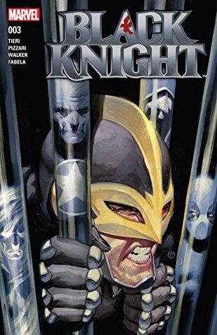 Black Knight #3 by Kev Walker, Luca Pizzari, Frank Tieri, Julian Tedesco