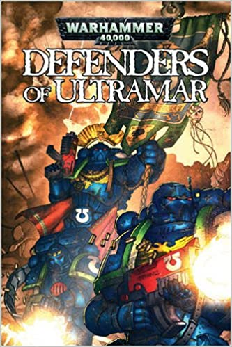 Defenders of the Ultramar by Graham McNeill
