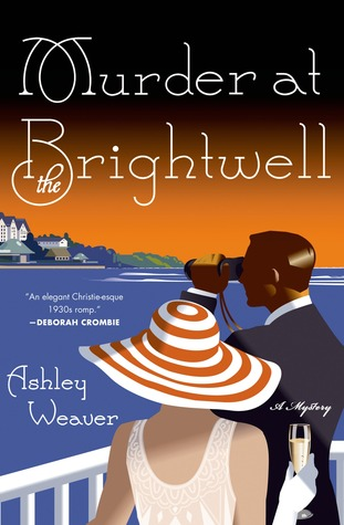 Murder at the Brightwell by Ashley Weaver