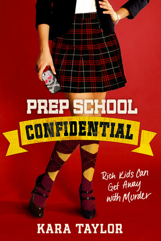 Prep School Confidential by Kara Taylor, Kara Thomas