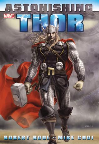 Astonishing Thor by Mike Choi, Robert Rodi
