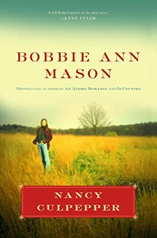 Nancy Culpepper: Stories by Bobbie Ann Mason