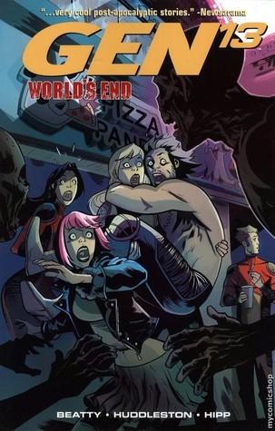 Gen 13, Volume 4: World's End by Mike Huddleston, Scott Beatty