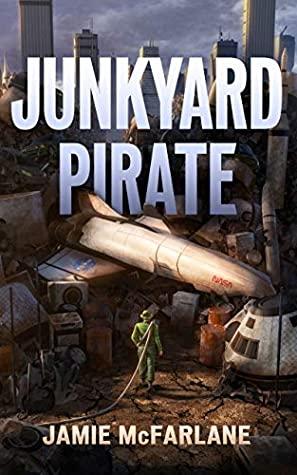 Junkyard Pirate by Jamie McFarlane