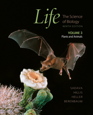 Life: The Science of Biology, Vol. III by David M. Hillis, David E. Sadava, May R. Berenbaum, William K. Purves, H. Craig Heller, Gordon H. Orians