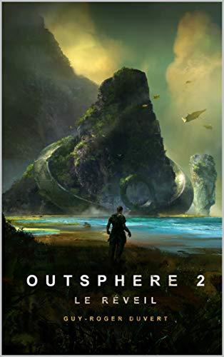 Outsphere 2: Le Réveil by Guy-Roger Duvert