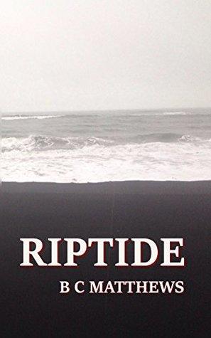 Riptide (Little Gods of Water #1) by B.C. Matthews
