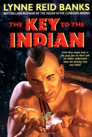 The Key to the Indian by Lynne Reid Banks, James Watling