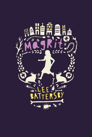 Magrit by Lee Battersby, Amy Daoud