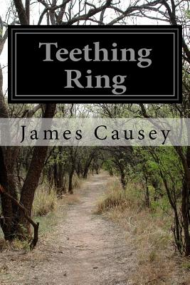 Teething Ring by James Causey