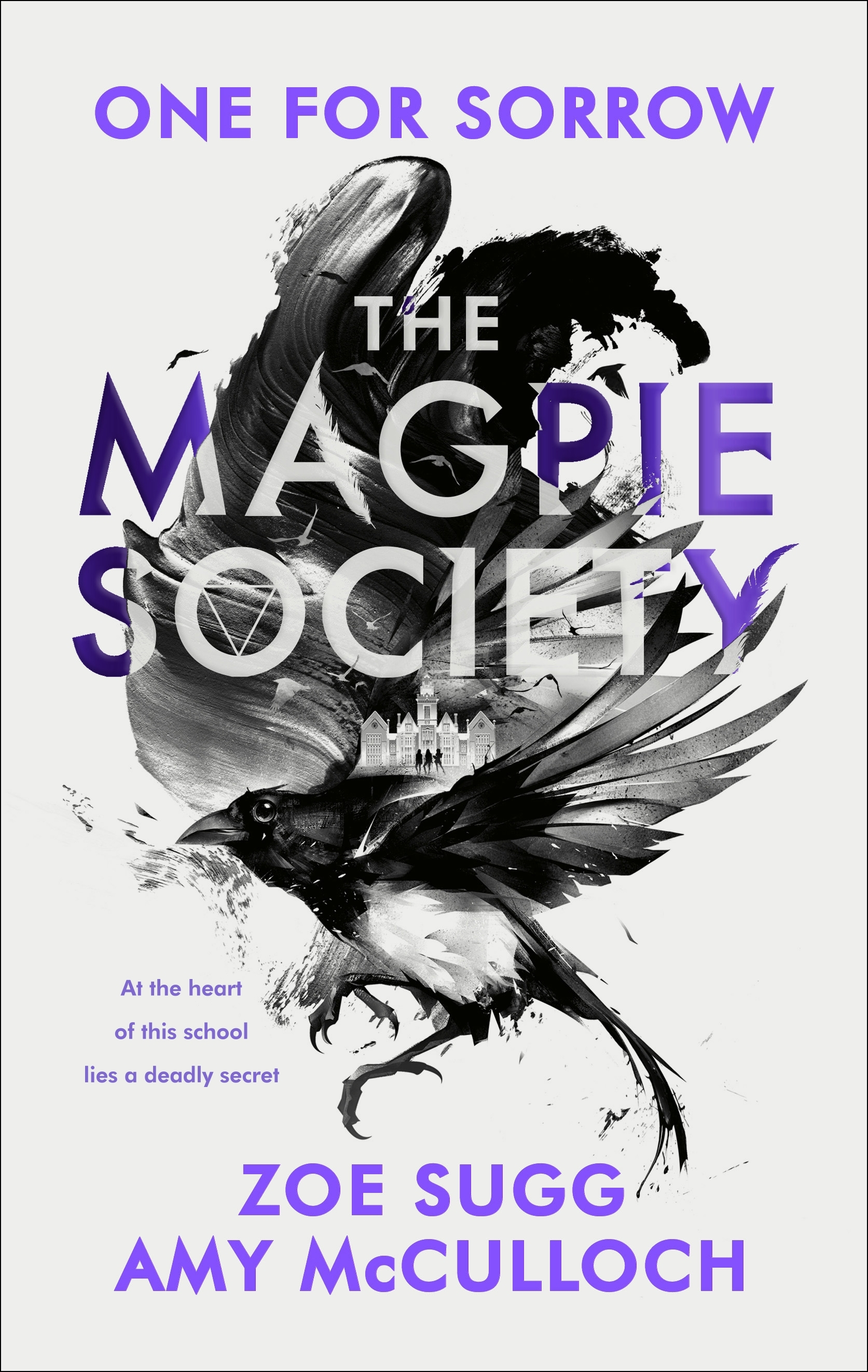 The Magpie Society: One for Sorrow by Amy McCulloch, Zoe Sugg