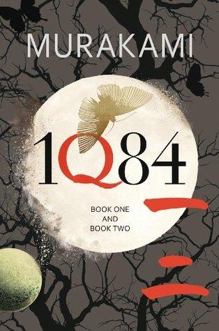 1Q84: Books 1 and 2 by Haruki Murakami