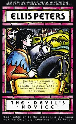 The Devil's Novice: The Eighth Chronicle of Brother Cadfael by Ellis Peters