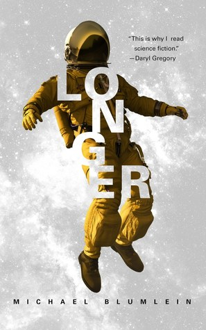 Longer by Michael Blumlein