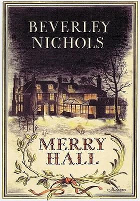Merry Hall by Beverley Nichols, William McLaren