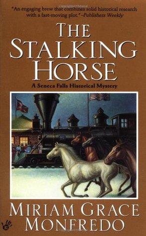 The Stalking-Horse by Miriam Grace Monfredo