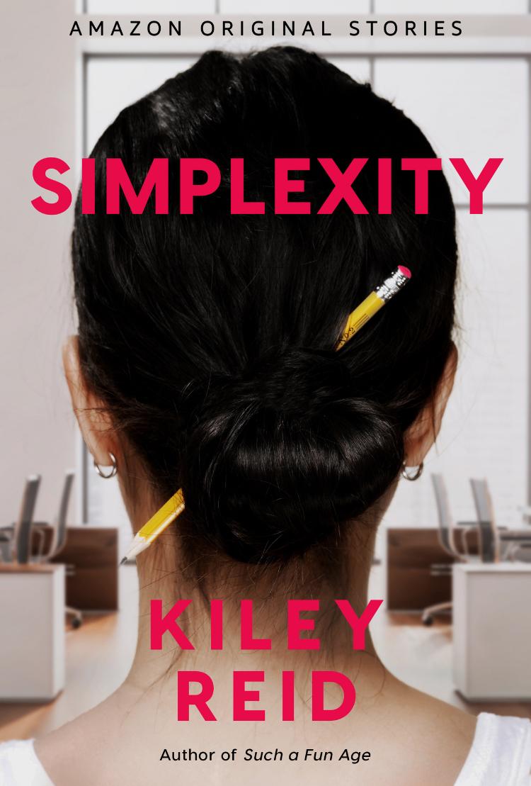 Simplexity by Kiley Reid