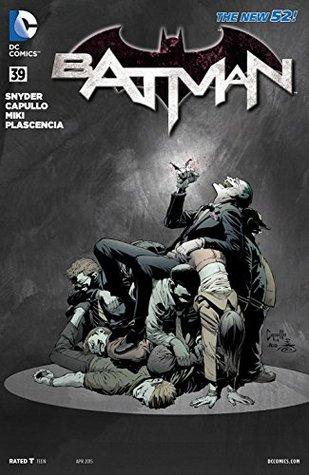 Batman (2011-2016) #39 by Scott Snyder, Greg Capullo, James Tynion IV
