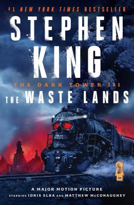 The Dark Tower III, Volume 3: The Waste Lands by Stephen King