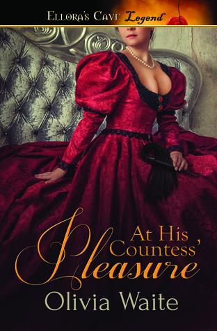 At His Countess' Pleasure by Olivia Waite