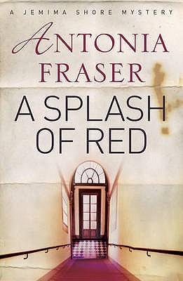 A Splash of Red by Antonia Fraser