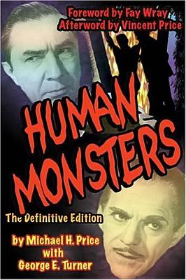 Human Monsters: The Definitive Edition by Michael Price, George Turner