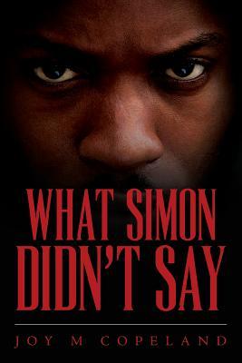 What Simon Didn't Say by Joy M. Copeland