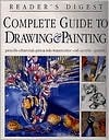 Complete guide to drawing & painting by Reader's Digest Association, Brenda Jackson