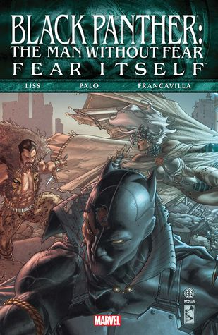Fear Itself: Black Panther: The Man Without Fear by David Liss, Jefte Paolo, Francesco Francavilla