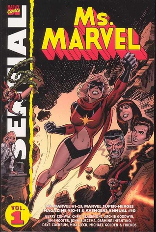 Essential Ms. Marvel, Vol. 1 by Jim Shooter, Gerry Conway, Jim Mooney, John Buscema, Keith Pollard, Sal Buscema, Archie Goodwin, Chris Claremont