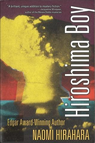 Hiroshima Boy by Naomi Hirahara