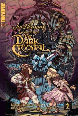 Legends of the Dark Crystal, Vol. 2: Trial by Fire by Heidi Arnhold, Barbara Randall Kesel