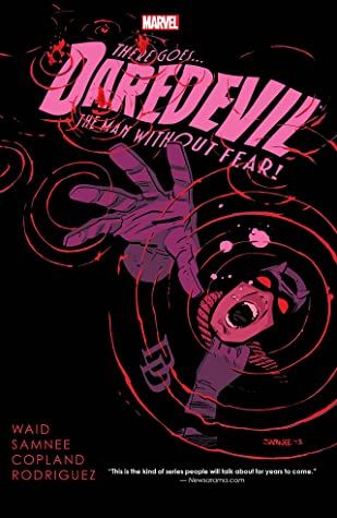 Daredevil by Mark Waid, Volume 3 by Mark Waid, Javier Rodriguez, Chris Samnee