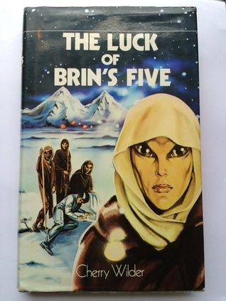 The Luck of Brin's Five by Cherry Wilder