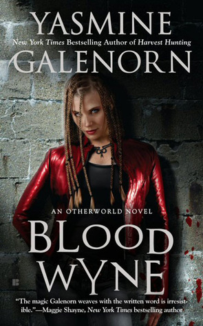 Blood Wyne by Yasmine Galenorn