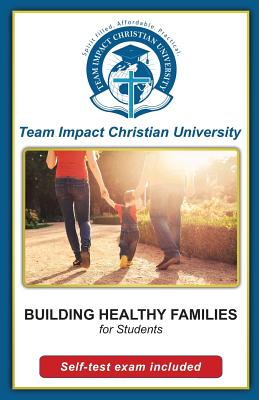Building Healthy Families for students by Team Impact Christian University