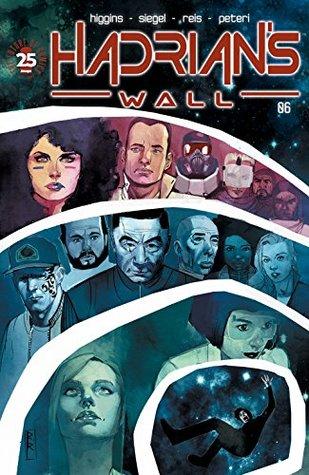 Hadrian's Wall #6 by Kyle Higgins, Alec Siegel, Rod Reis