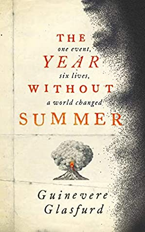 The Year Without Summer by Guinevere Glasfurd