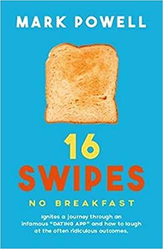 16 Swipes No Breakfast by Mark Powell