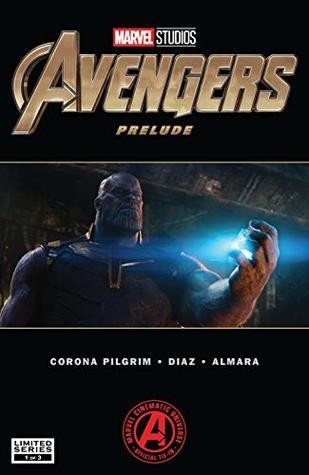 Marvel's Avengers: Endgame Prelude (2018-) #1 by Paco Díaz, Will Corona Pilgrim