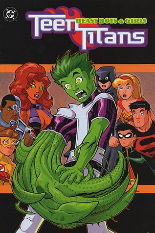 Teen Titans, Vol. 3: Beast Boys and Girls by Ben Raab, Justiniano, Lary Stucker, Geoff Johns, Chris Ivy, Tom Grummett