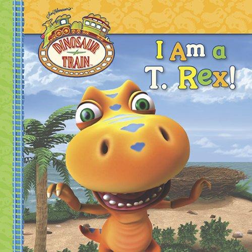 I Am a T. Rex! by Craig Bartlett