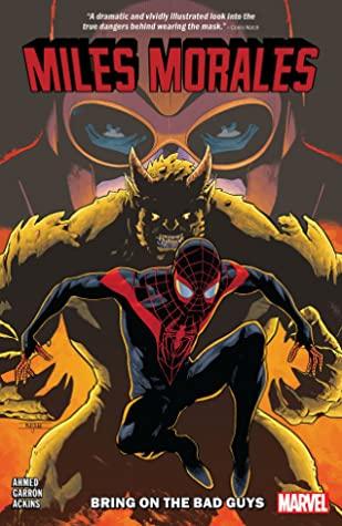 Miles Morales: Spider-Man, Vol. 2: Bring on the Bad Guys by Ron Ackins, Cory Smith, Javier Garrón, Rachelle Rosenberg, Annie Wu, Saladin Ahmed, Vanesa Del Rey, David Curiel, Tom Taylor, Alitha Martinez, Erick Arciniega, Jay Leisten