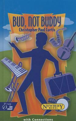 Bud Not Buddy: With Connections by Christopher Paul Curtis