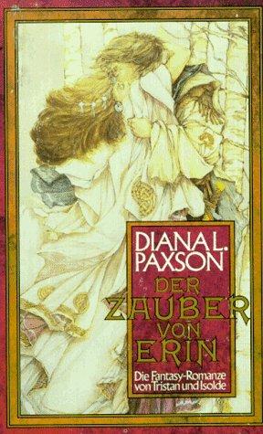 Der Zauber von Erin by Diana L. Paxson, Lore Straßl