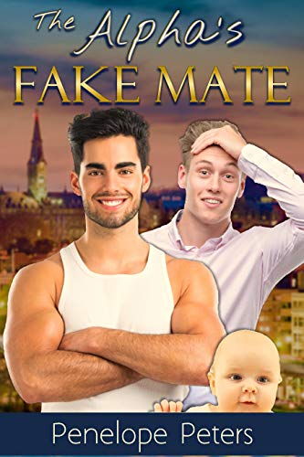 The Alpha's Fake Mate by Penelope Peters