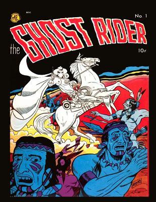 Ghost Rider 1 by Magazine Enterprises Publisher