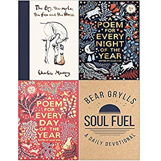 The Boy, the Mole, the Fox and the Horse; A Poem for Every Night of the Year; A Poem for Every Day of the Year; Soul Fuel - A Daily Devotional 4 Books Collection Set by Allie Esiri, Charlie Mackesy, Bear Grylls