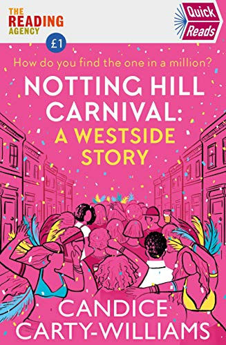 Notting Hill Carnival by Candice Carty-Williams