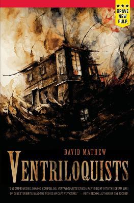 Ventriloquists by David Mathew